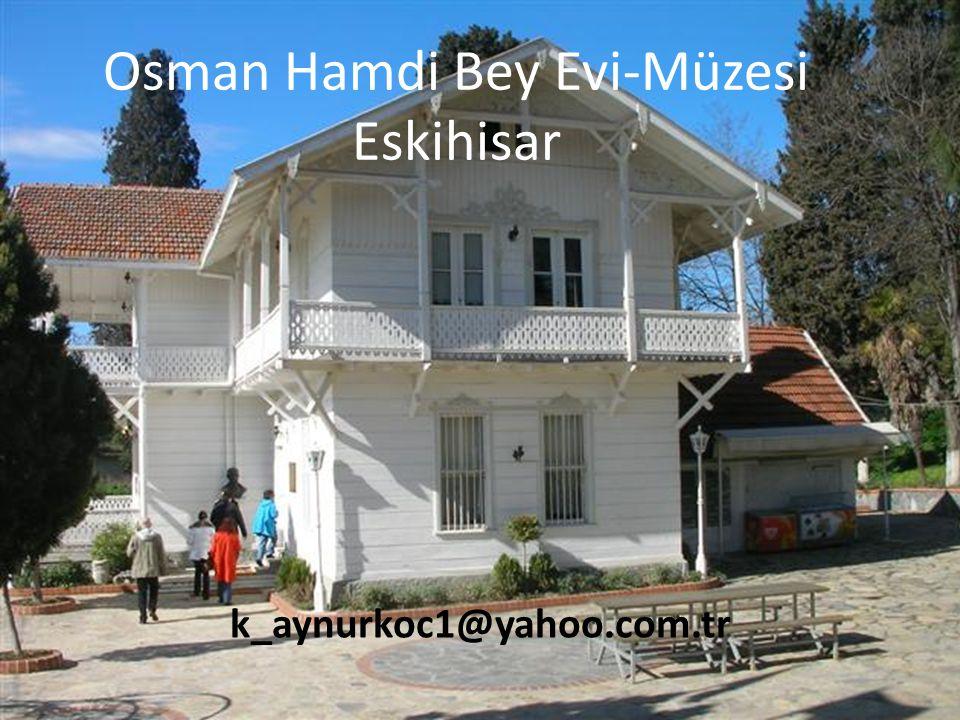Osman Hamdi Bey Evi-Müzesi PPS ve fotoğraflar:Aynur Koç Müzeler Haftası'nda Türkiye'de müzeciliğin Kurucusu Osman Hamdi Bey'e saygı için hazırlanmıştı