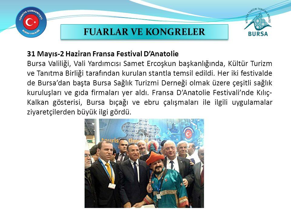 31 Mayıs-2 Haziran Fransa Festival D'Anatolie Bursa Valiliği, Vali Yardımcısı Samet Ercoşkun başkanlığında, Kültür Turizm ve Tanıtma Birliği tarafından kurulan stantla temsil edildi.