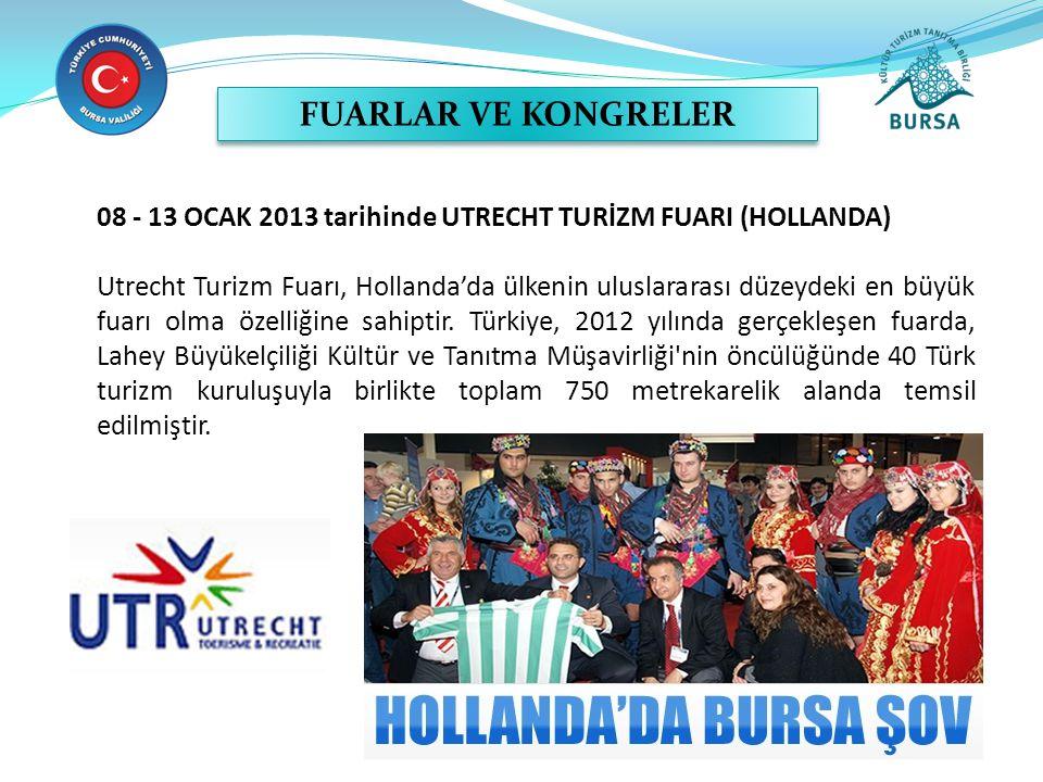 Hessen Günleri Festivali 14 – 23 Haziran 2013 Bursa, Haziran ayında 1,4 milyon ziyaretçi rekoru ile düzenlenen Hessentag Eyalet Festivali'ne katılmıştır.