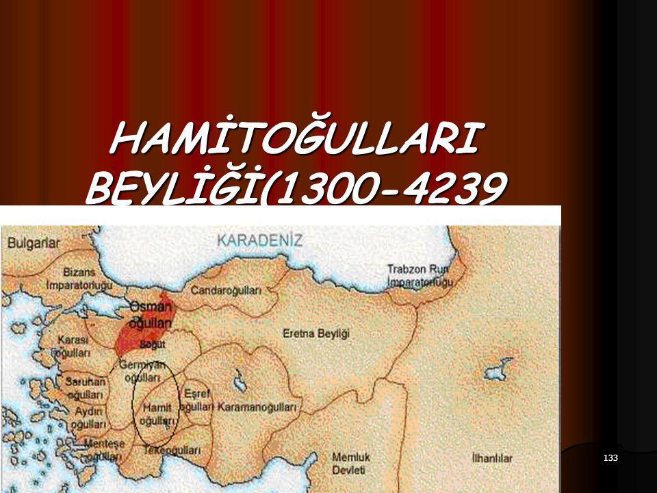 133 17.12.2014 HAMİTOĞULLARI BEYLİĞİ(1300-4239