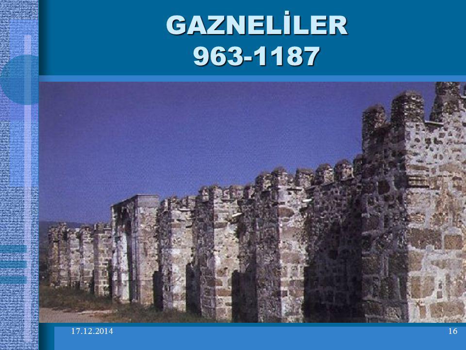 17.12.201416 GAZNELİLER 963-1187