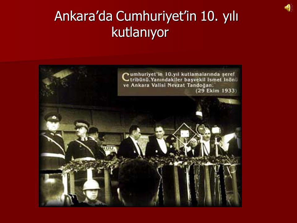 Ankara'da Cumhuriyet'in 10. yılı kutlanıyor