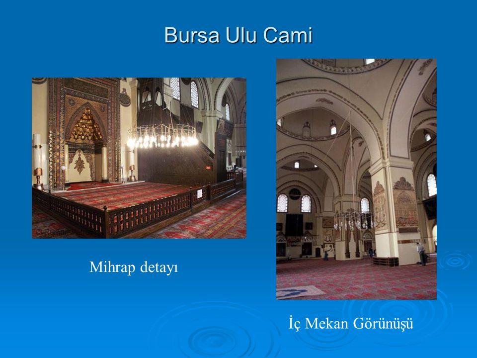 Bursa Ulu Cami Mihrap detayı İç Mekan Görünüşü