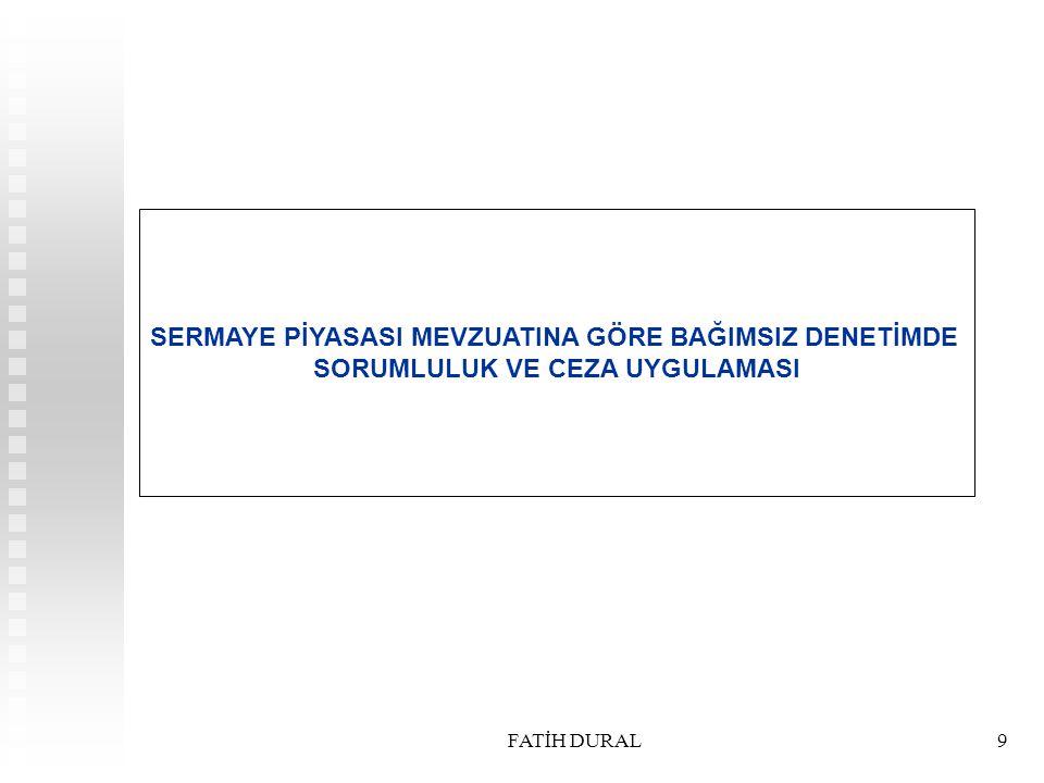 FATİH DURAL10 DENETİM VE CEZAİ SORUMLULUK 1.1.