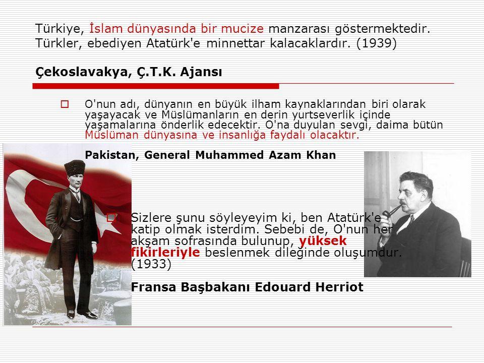 Türkiye, İslam dünyasında bir mucize manzarası göstermektedir.