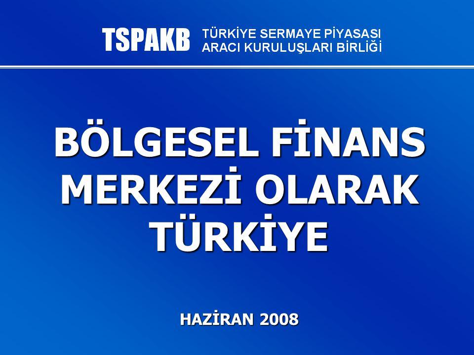 TSPAKB 2 Uluslararası Finans Merkezleri...