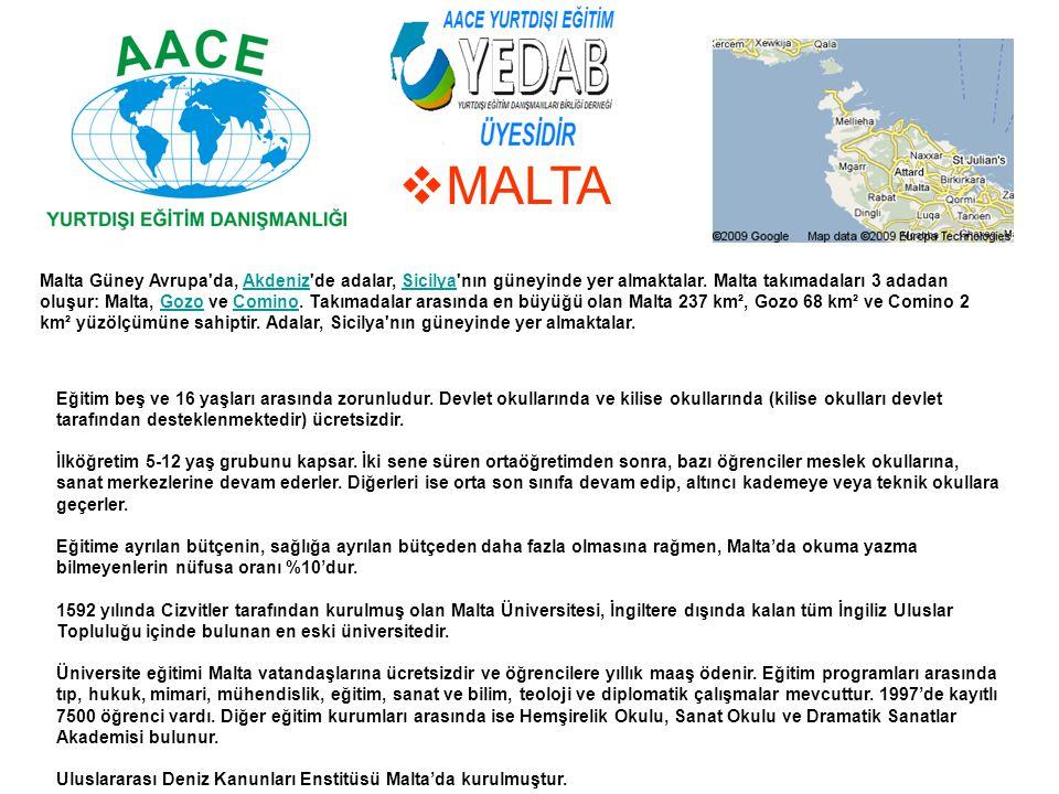  MALTA Malta Güney Avrupa'da, Akdeniz'de adalar, Sicilya'nın güneyinde yer almaktalar. Malta takımadaları 3 adadan oluşur: Malta, Gozo ve Comino. Tak