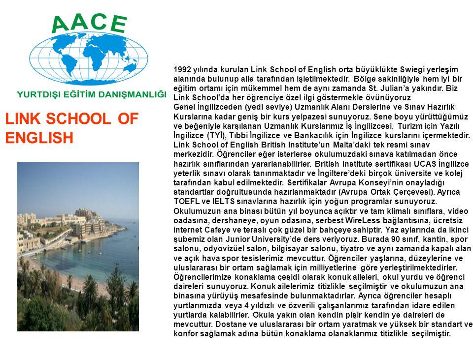 1992 yılında kurulan Link School of English orta büyüklükte Swiegi yerleşim alanında bulunup aile tarafından işletilmektedir. Bölge sakinliğiyle hem i