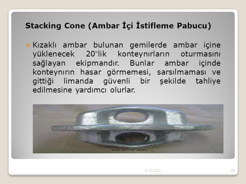 """Stacking Cone (Ambar İçi İstifleme Pabucu)  Kızaklı ambar bulunan gemilerde ambar içine yüklenecek 20 """" lik konteynırların oturmasını sağlayan ekipma"""
