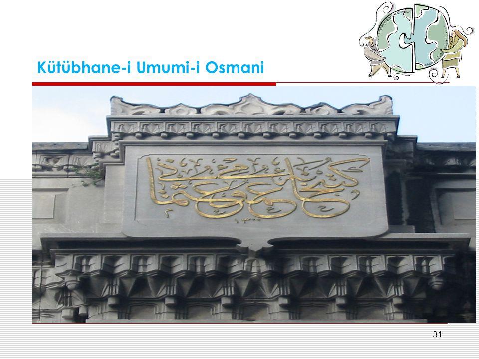 31 Kütübhane-i Umumi-i Osmani