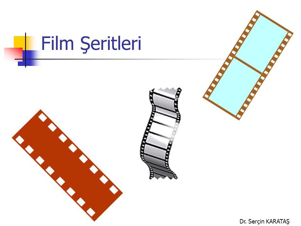 Dr. Serçin KARATAŞ Film Şeritleri