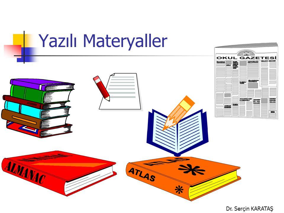 Dr. Serçin KARATAŞ Yazılı Materyaller