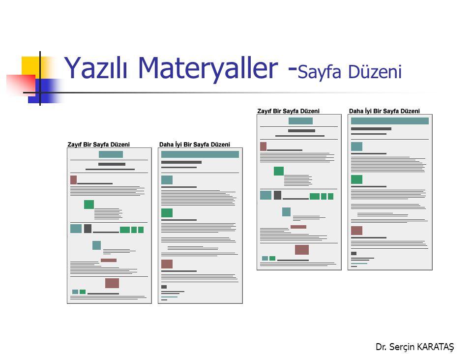Dr. Serçin KARATAŞ Yazılı Materyaller - Sayfa Düzeni