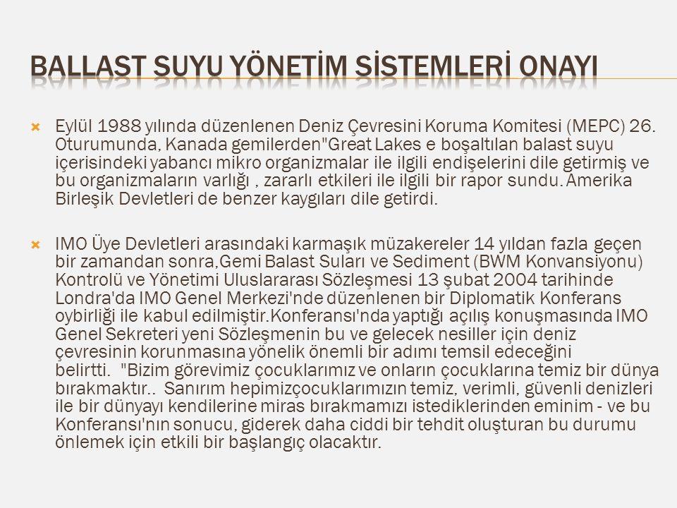  Eylül 1988 yılında düzenlenen Deniz Çevresini Koruma Komitesi (MEPC) 26.