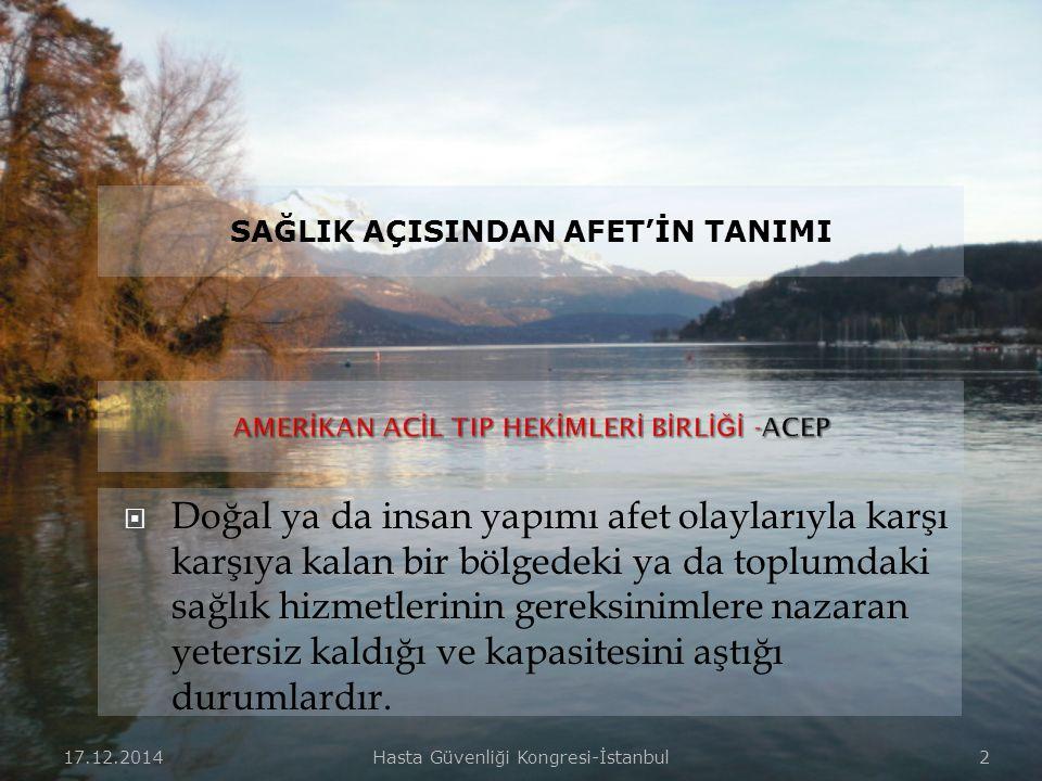 17.12.2014Hasta Güvenliği Kongresi-İstanbul 22  2-Acil Müdahale Alanı:  Yaşam destek işlemleri (hava yolunun açılması, gerekiyorsa ventilasyon, dışa olan kanamaların kontrolü, pnömotoraks dekompresyonu, intravenöz sıvılar, analjezi vb) uygulamaların yapıldığı,  İlk işlemlerden sonra yaralıların nakil imkanlarına göre transport alanına taşındığı alandır.