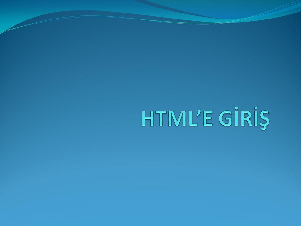 HTML (Nedir.HTML (H yper T ext M arkup L anguage ) Nedir.