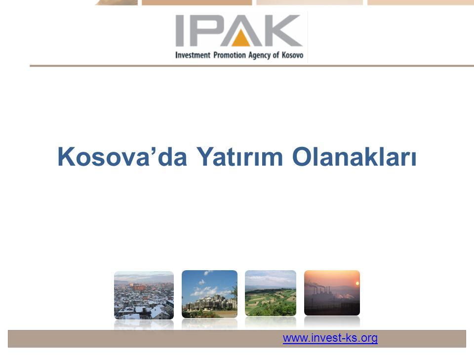 Kosova'da Yatırım Olanakları www.invest-ks.org