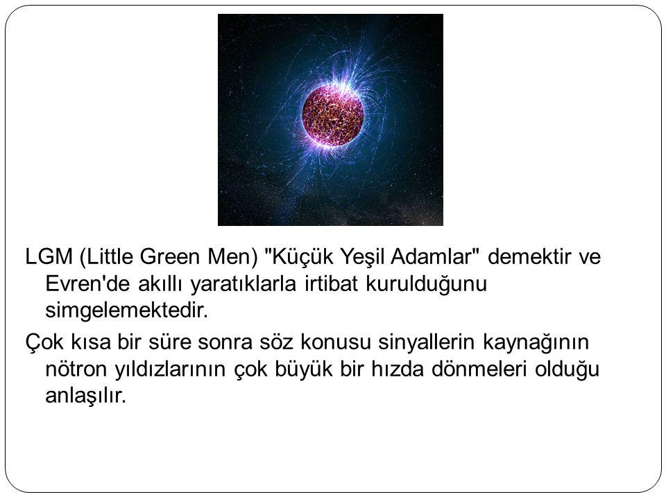 LGM (Little Green Men)