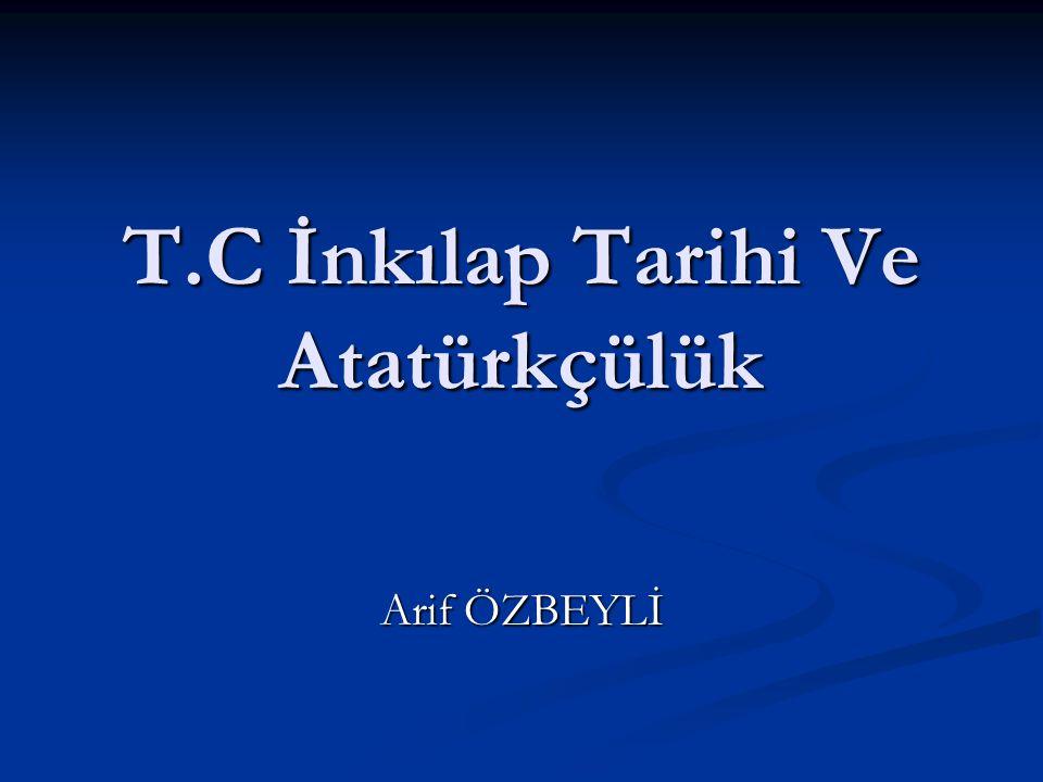 T.C İnkılap Tarihi Ve Atatürkçülük Arif ÖZBEYLİ