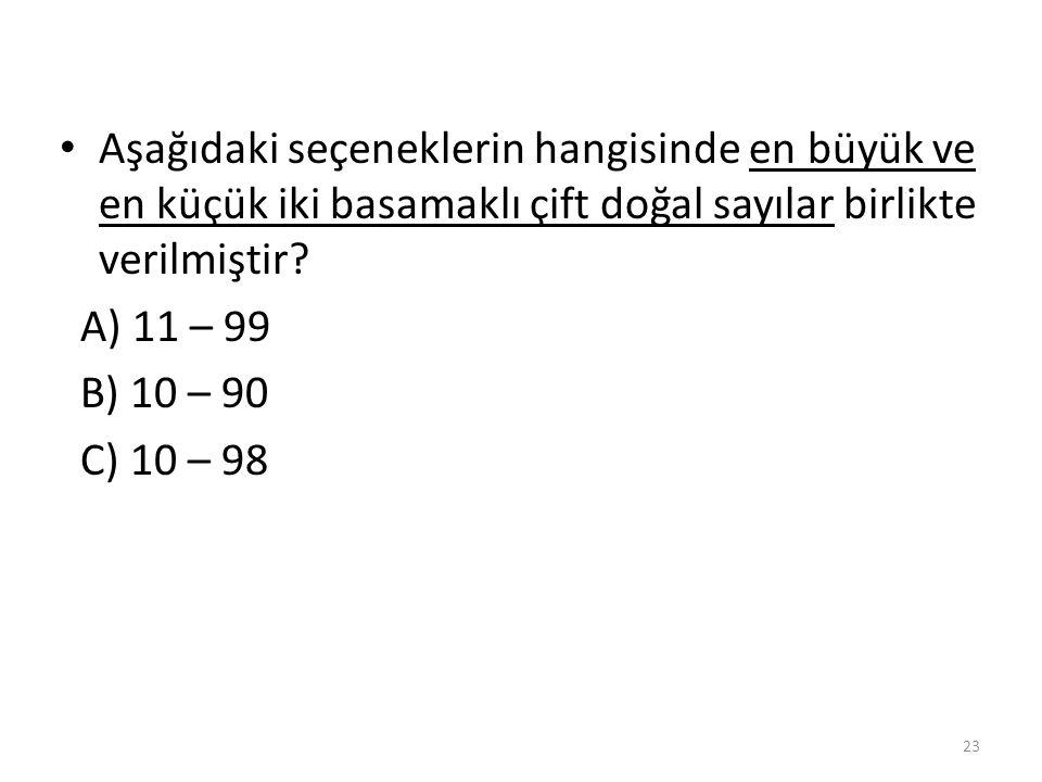 Aşağıdakilerden hangisi tek doğal sayıdır? A) 27 B) 30 C) 48 22 A)