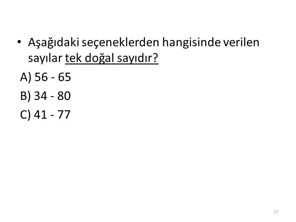 İki basamaklı en büyük çift sayı ile iki basamaklı en küçük doğal sayının farkı kaçtır.