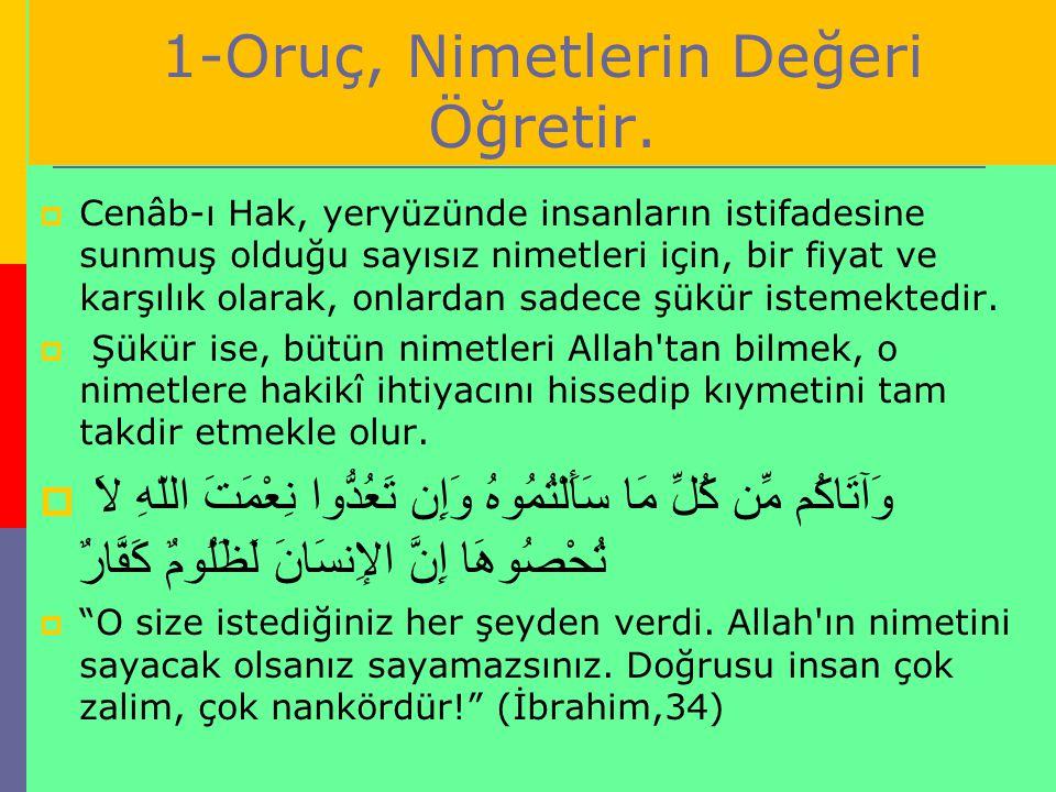 Allah Resûlü sallallahu aleyhi ve sellemin duasında:  Allahım.