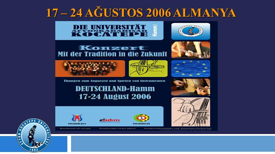 17 – 24 AĞUSTOS 2006 ALMANYA