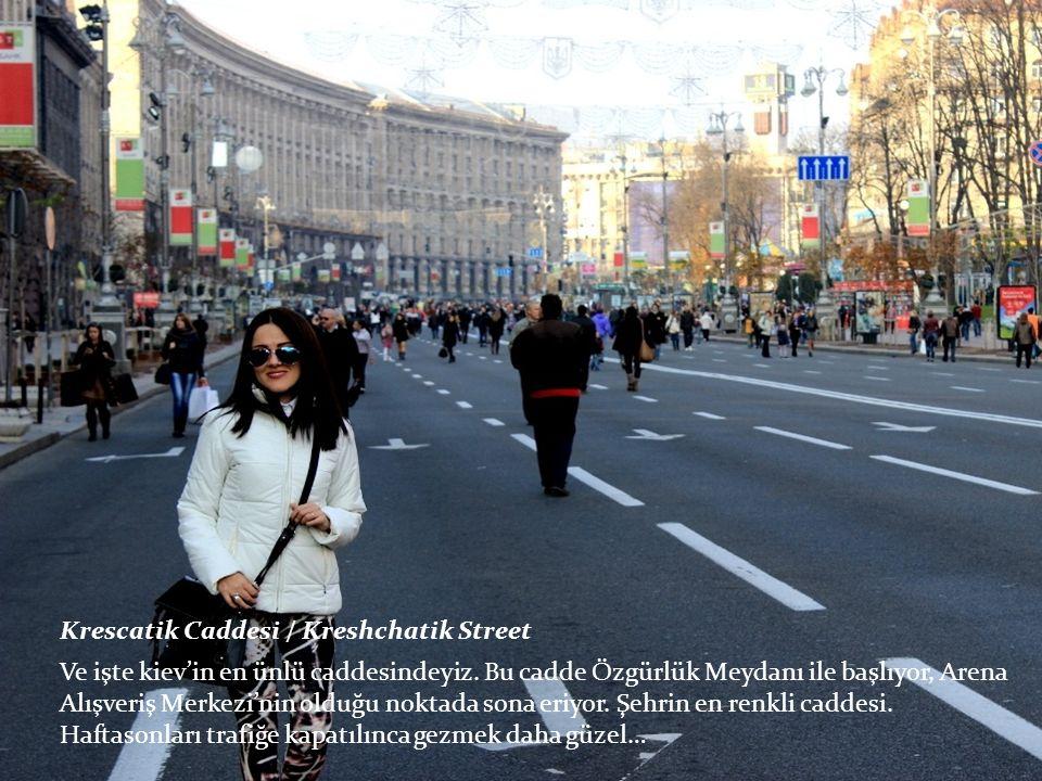 Ve işte kiev'in en ünlü caddesindeyiz.