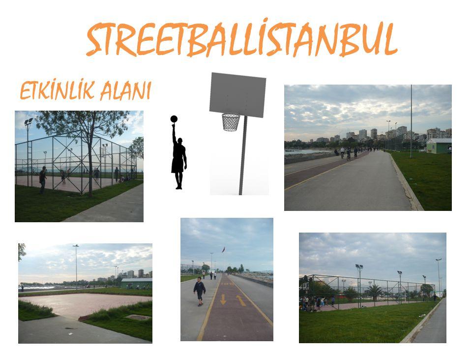 STREETBALLİSTANBUL ETKİNLİK ALANI