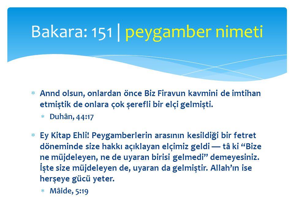  «Kendinizden bir elçi»  Aşinalık  Şeref vesilesi  De ki: Eğer Allah dileseydi ne ben size onu okurdum, ne Allah size onu bildirirdi.