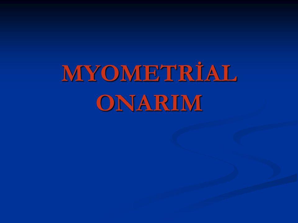 MYOMETRİAL ONARIM