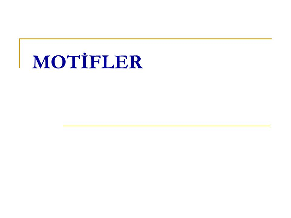 MOTİFLER