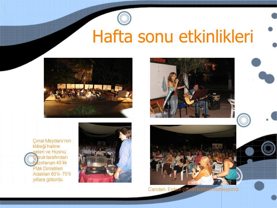 Hafta sonu etkinlikleri Çınar Meydanı'nın klâsiği haline gelen ve Hüsnü Çoruk tarafından hazırlanan 45'lik Plâk Dinletileri Adalıları 60'lı- 70'li yıllara götürdü.