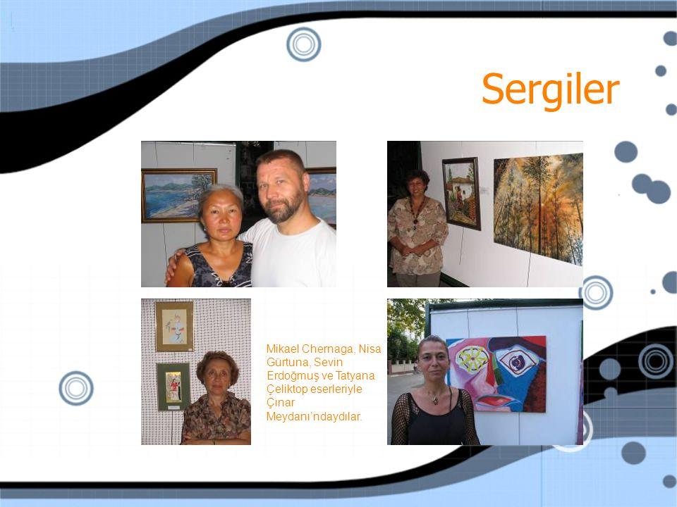 Sergiler Mikael Chernaga, Nisa Gürtuna, Sevin Erdoğmuş ve Tatyana Çeliktop eserleriyle Çınar Meydanı'ndaydılar.