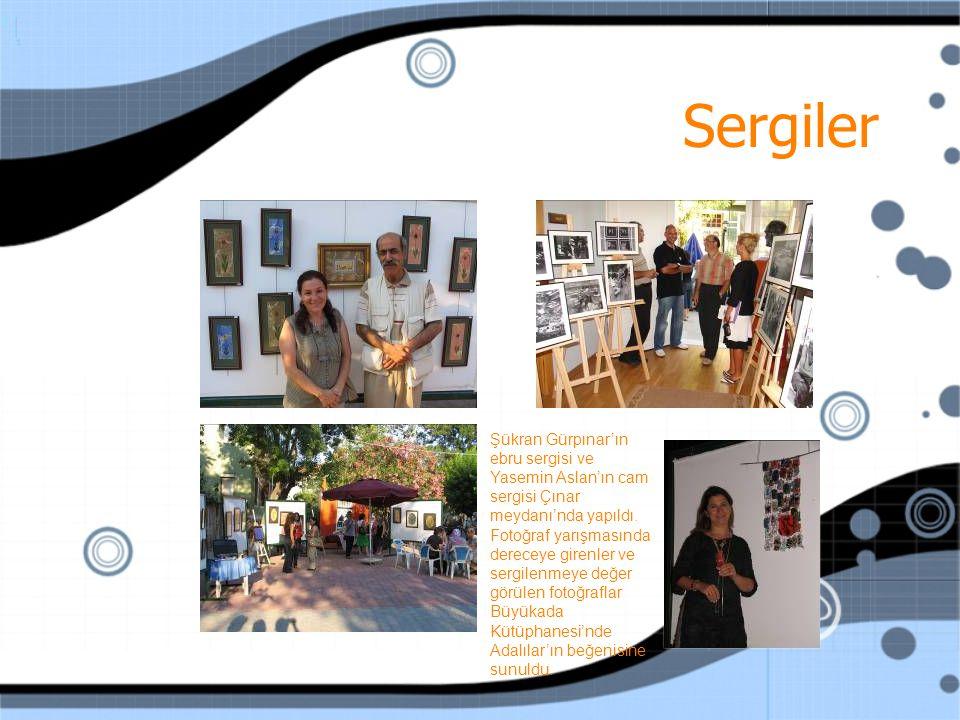 Sergiler Şükran Gürpınar'ın ebru sergisi ve Yasemin Aslan'ın cam sergisi Çınar meydanı'nda yapıldı.