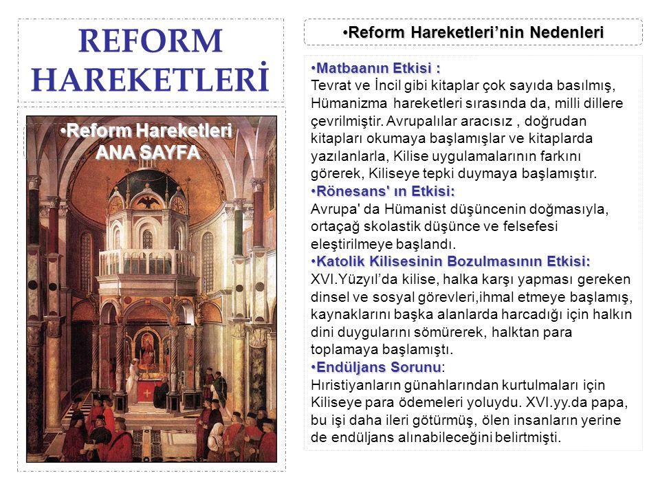 REFORM HAREKETLERİ Reform Hareketleri'nin NedenleriReform Hareketleri'nin NedenleriReform Hareketleri'nin NedenleriReform Hareketleri'nin Nedenleri Ma