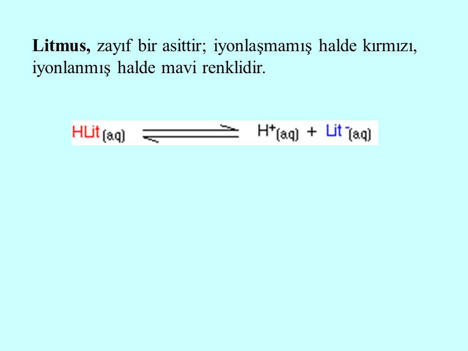 Litmus, zayıf bir asittir; iyonlaşmamış halde kırmızı, iyonlanmış halde mavi renklidir.