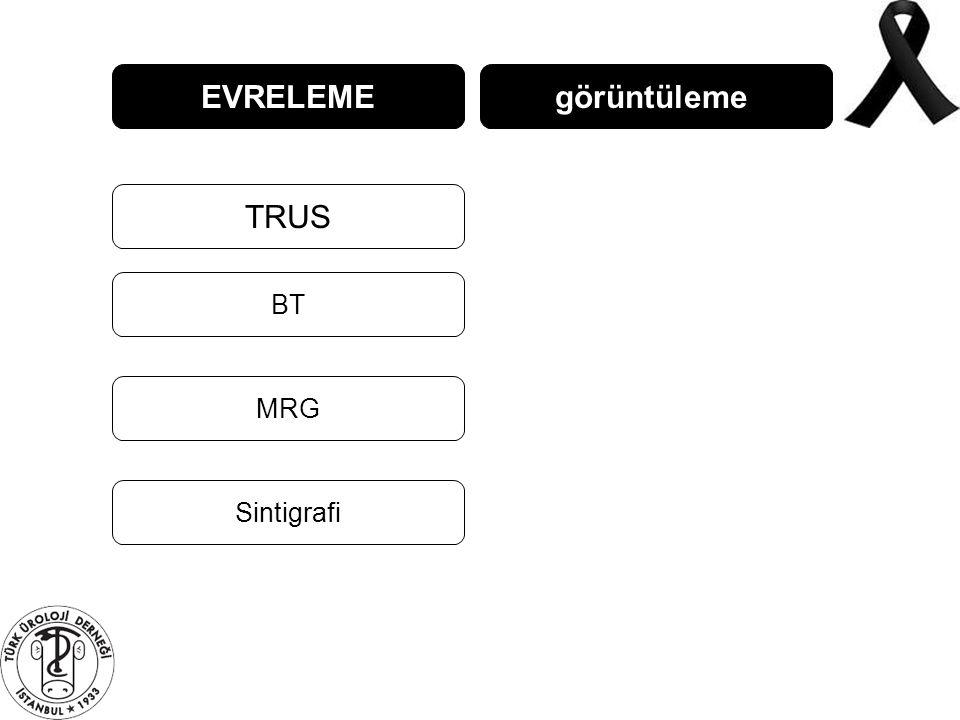 EVRELEME TRUS BT MRG görüntüleme Sintigrafi
