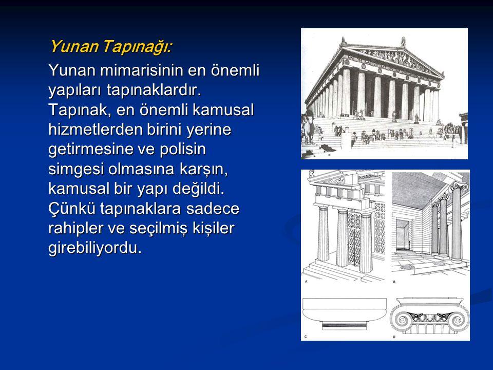 Yunan Tapınağı: Yunan mimarisinin en önemli yapıları tapınaklardır.