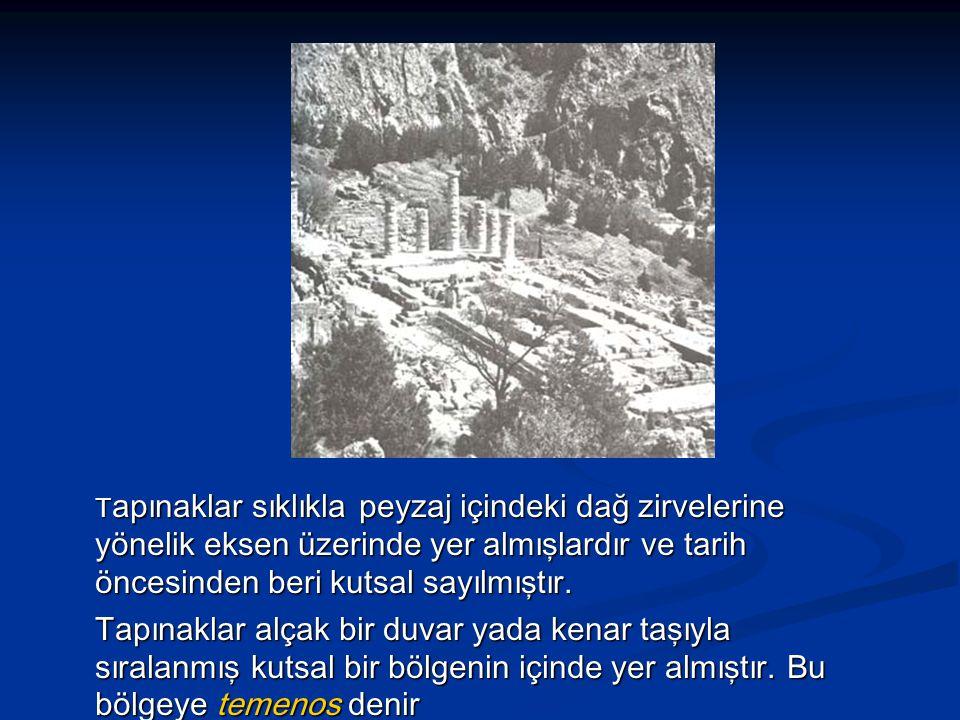 T apınaklar sıklıkla peyzaj içindeki dağ zirvelerine yönelik eksen üzerinde yer almışlardır ve tarih öncesinden beri kutsal sayılmıştır.