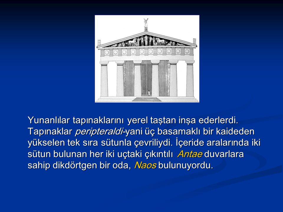 Yunanlılar tapınaklarını yerel taştan inşa ederlerdi.