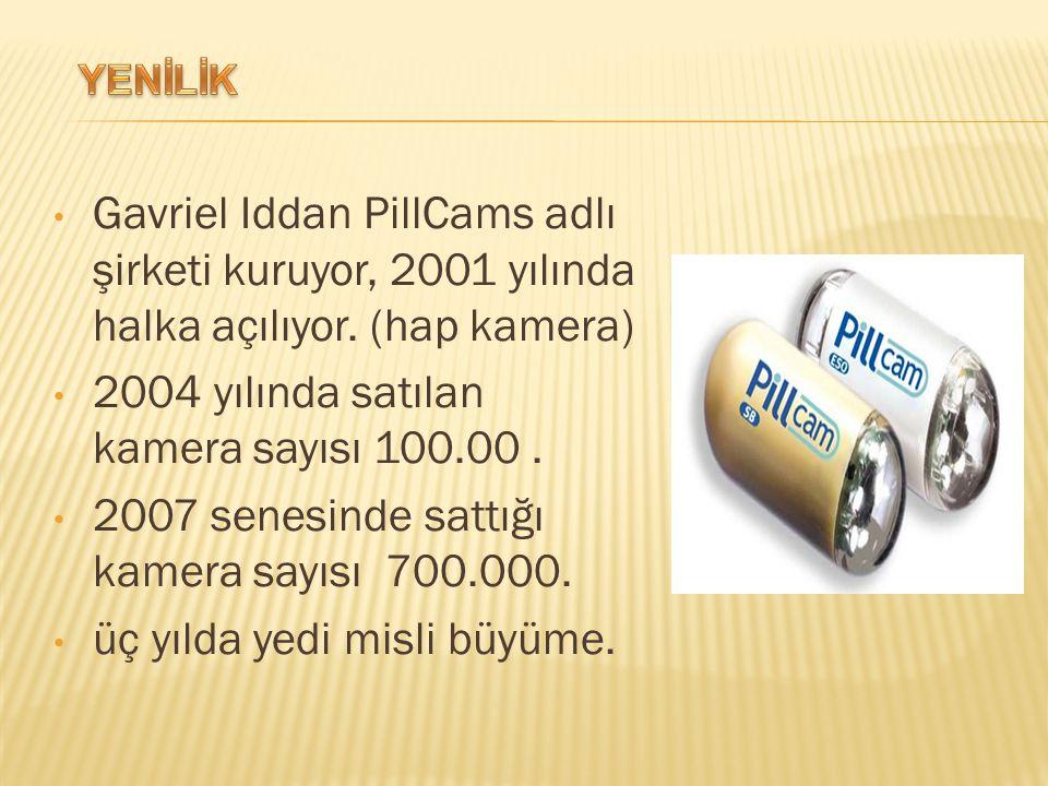 Gavriel Iddan PillCams adlı şirketi kuruyor, 2001 yılında halka açılıyor.