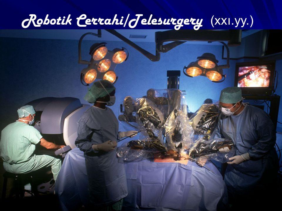 Robotik Cerrahi/Telesurgery (xxı.yy.)