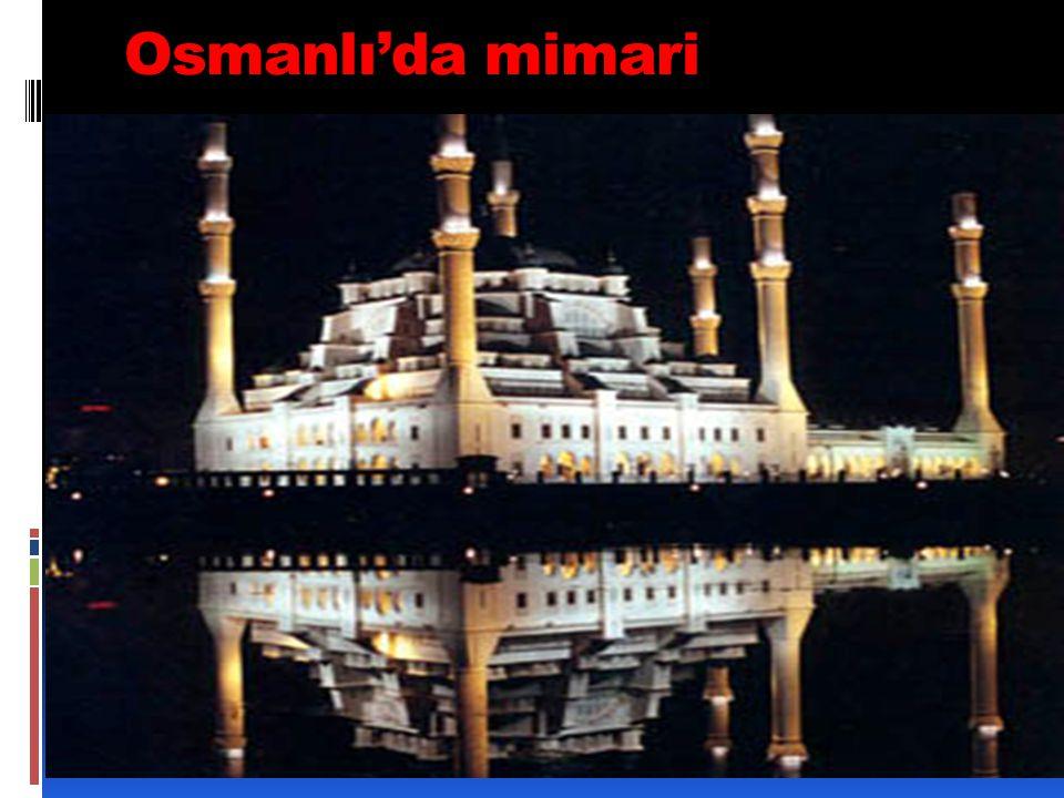 Osmanlı'da mimari