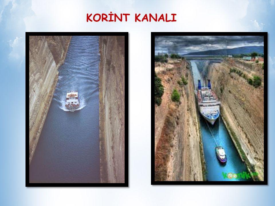 KORİNT KANALI Uzunluğu 6.5 km, genişliği 16.5 km, derinliği ise 8 metreden oluşmaktadır. Korint Kanalı, Yunanistan´ın kuzey kara topraklarını Mora Yar