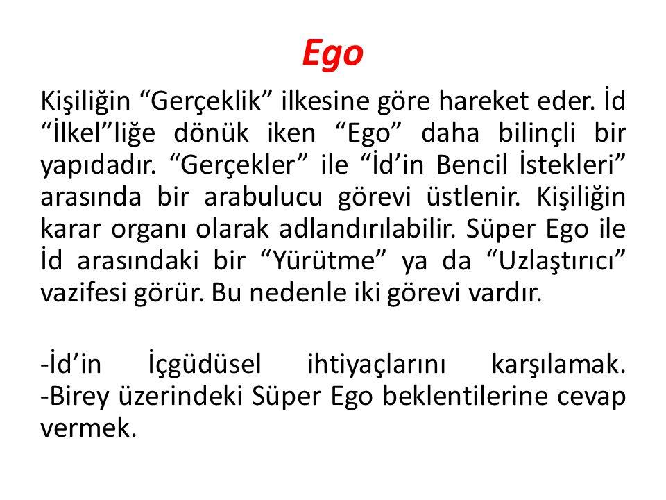 """Ego Kişiliğin """"Gerçeklik"""" ilkesine göre hareket eder. İd """"İlkel""""liğe dönük iken """"Ego"""" daha bilinçli bir yapıdadır. """"Gerçekler"""" ile """"İd'in Bencil İstek"""