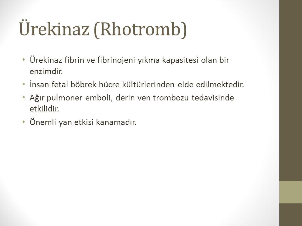 Ürekinaz (Rhotromb) Ürekinaz fibrin ve fibrinojeni yıkma kapasitesi olan bir enzimdir. İnsan fetal böbrek hücre kültürlerinden elde edilmektedir. Ağır