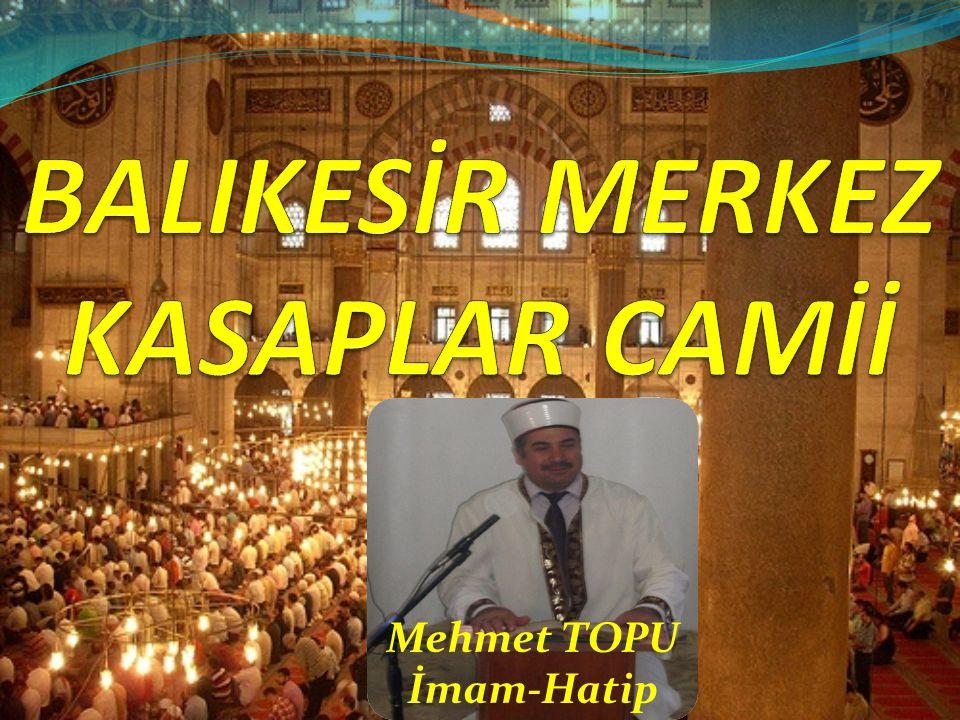Mehmet TOPU İmam-Hatip