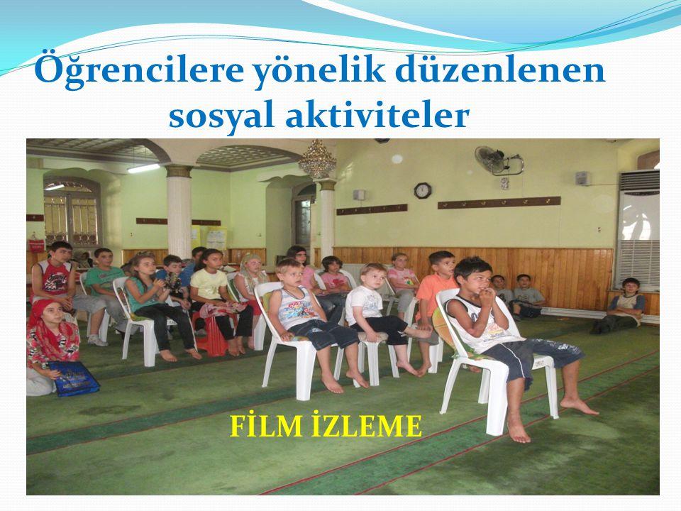 Öğrencilere yönelik düzenlenen sosyal aktiviteler FİLM İZLEME