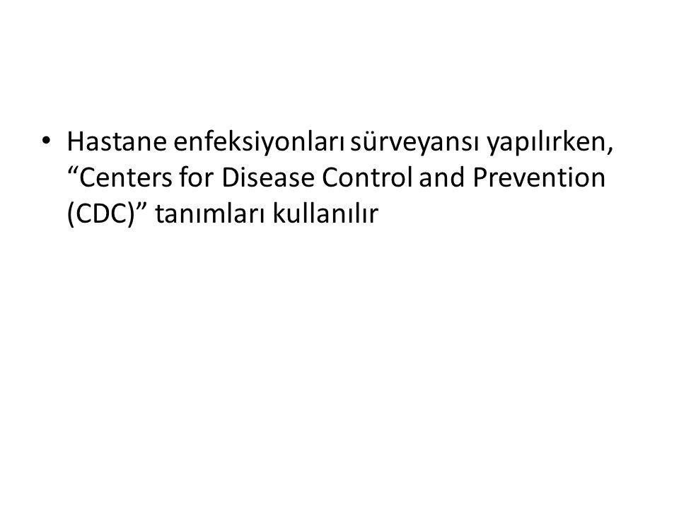 Hastane infeksiyonu kabul edilmeyen durumlar Yenidoğanda,anneden bebeğe plasenta yolu ile geçen ve doğumdan sonraki 48 saat içerisinde gelişen infeksiyonlar (örn.